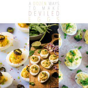 A Dozen Ways to Make Deviled Eggs