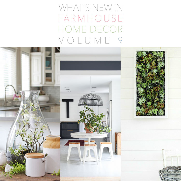 Home Decor Industry: What's New In Farmhouse Home Decor Volume 9