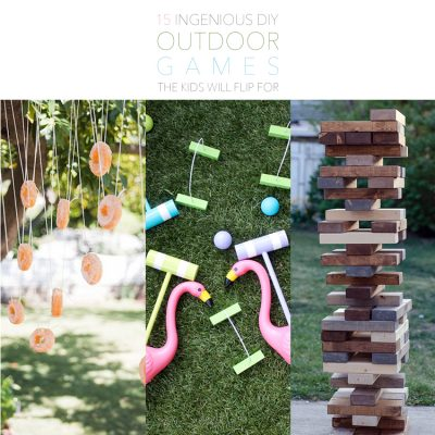 15 Ingenious DIY Outdoor Games The Kids Will Flip For