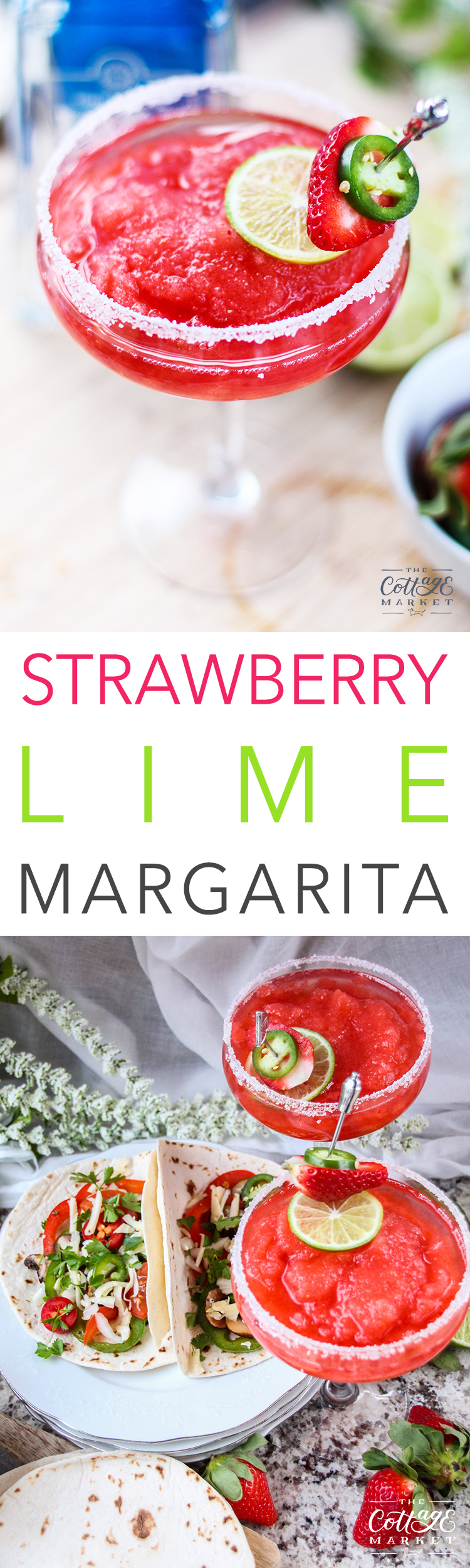 http://thecottagemarket.com/wp-content/uploads/2017/04/Strawberry-Lime-Margarita-TOWER-1.jpg
