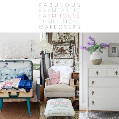 Fabulous Farmtastic Farmhouse Thrift Store Makeovers