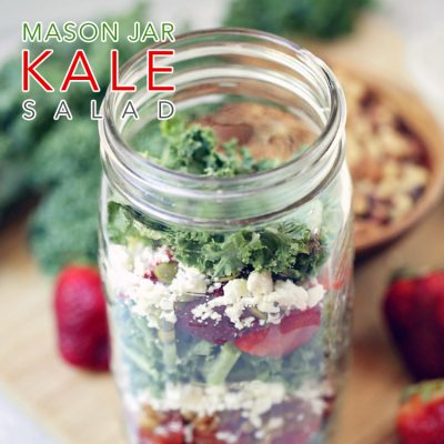 No Guilt Mason Jar Kale Salad