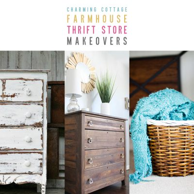 Charming Cottage Farmhouse Thrift Store Makeovers