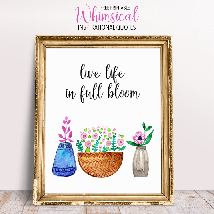 Amazing Life Quotes For Inspiration Free Printable Cards: Free Printable Whimsical Inspirational Quotes