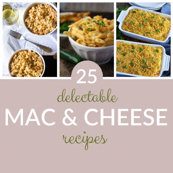 25 Delectable Macaroni and Cheese Recipes