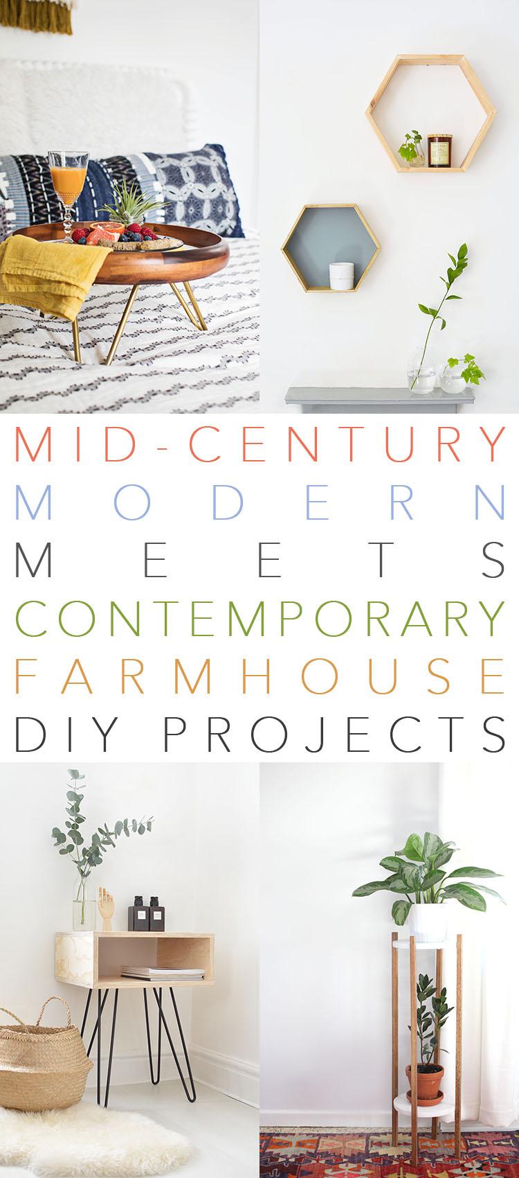 Mid Century Modern Meets Contemporary Farmhouse DIY ...
