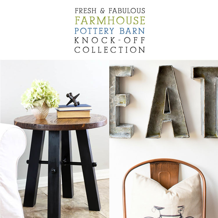 Pottery Barn Farmhouse Furniture: Fresh And Fabulous Farmhouse Pottery Barn Knock-Off