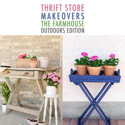 Thrift Store Makeovers The Farmhouse Outdoors Edition