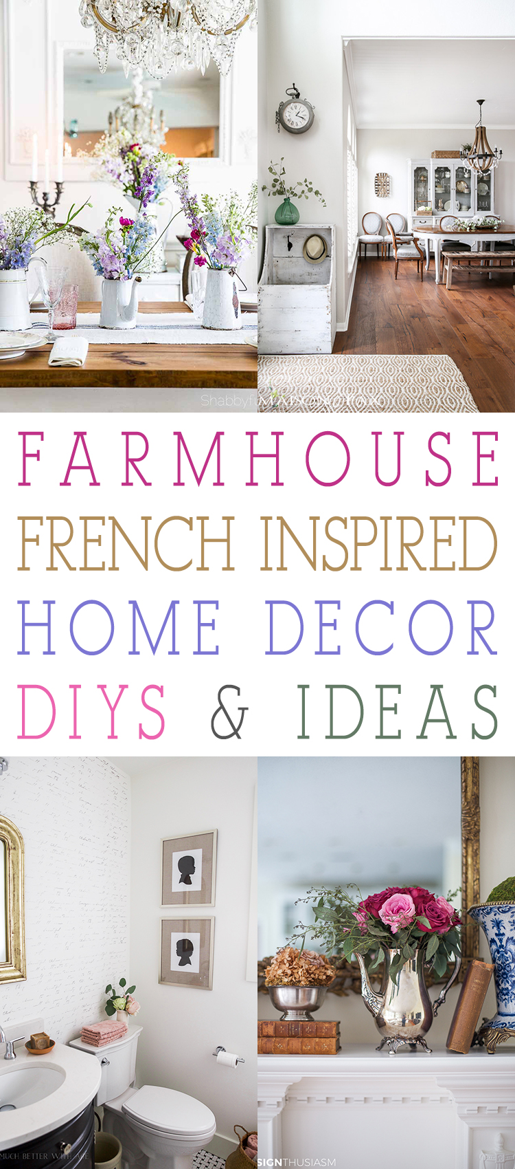Farmhouse French Inspired Home Decor Ideas and DIYS - The Cottage Market