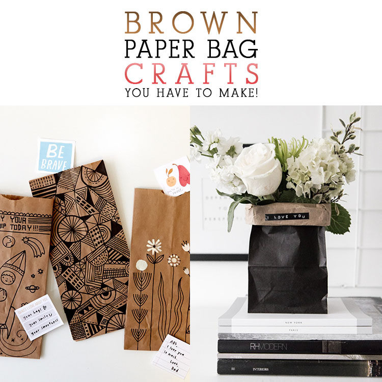 Brown Paper Bag Crafts You Have To Make The Cottage Market