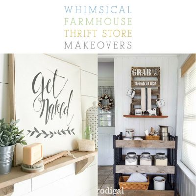 Whimsical Farmhouse Thrift Store Makeovers