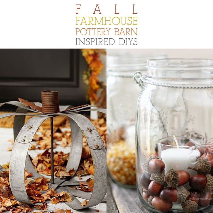 Pottery Barn Fall Collection: Fall Farmhouse Pottery Barn Inspired DIYS