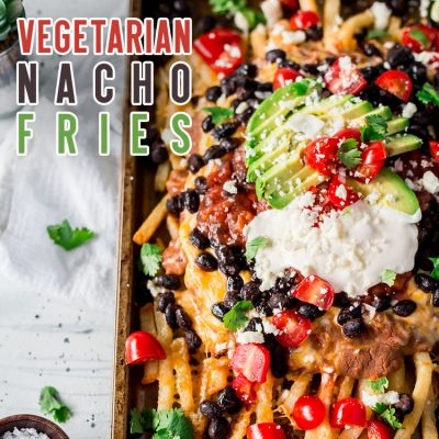 Vegetarian Nacho Fries Meatless Monday FUN!