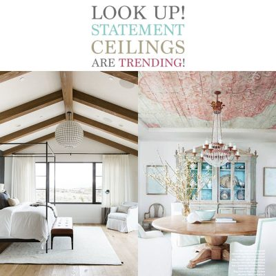 Look Up! Statement Ceilings are Trending!