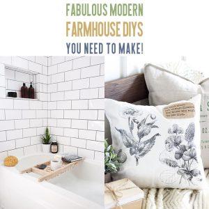 Fabulous Modern Farmhouse DIYs You Need To Make!