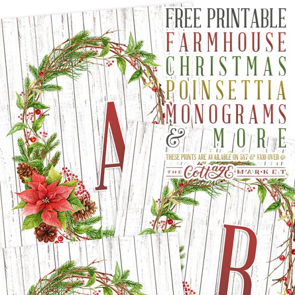 Free Printable Farmhouse Christmas Poinsettia Monograms and More
