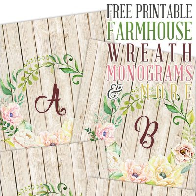 Free Printable Farmhouse Wreath Monograms and More
