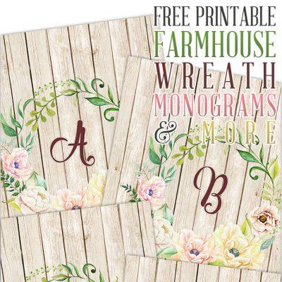 Free Printable Farmhouse Wreath Monograms and More