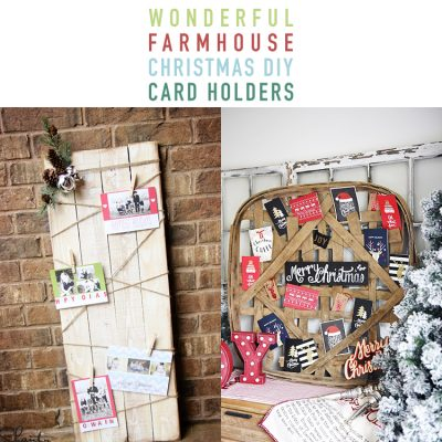 Wonderful Farmhouse Christmas DIY Card Holders