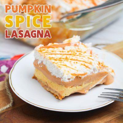 A True Fall Delight Pumpkin Spice Lasagna