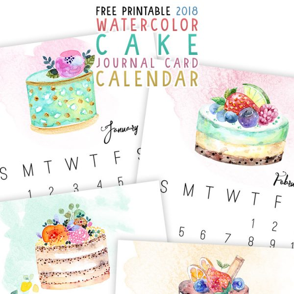 Free Printable 2018 Watercolor Cake Journal Card Calendar
