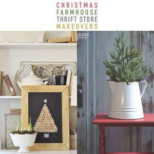 Christmas Farmhouse Thrift Store Makeovers