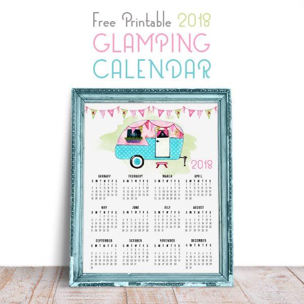 Free Printable 2018 Glamping Calendar