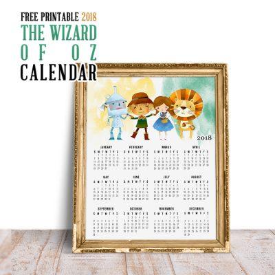 Free Printable 2018 The Wizard of OZ Calendar