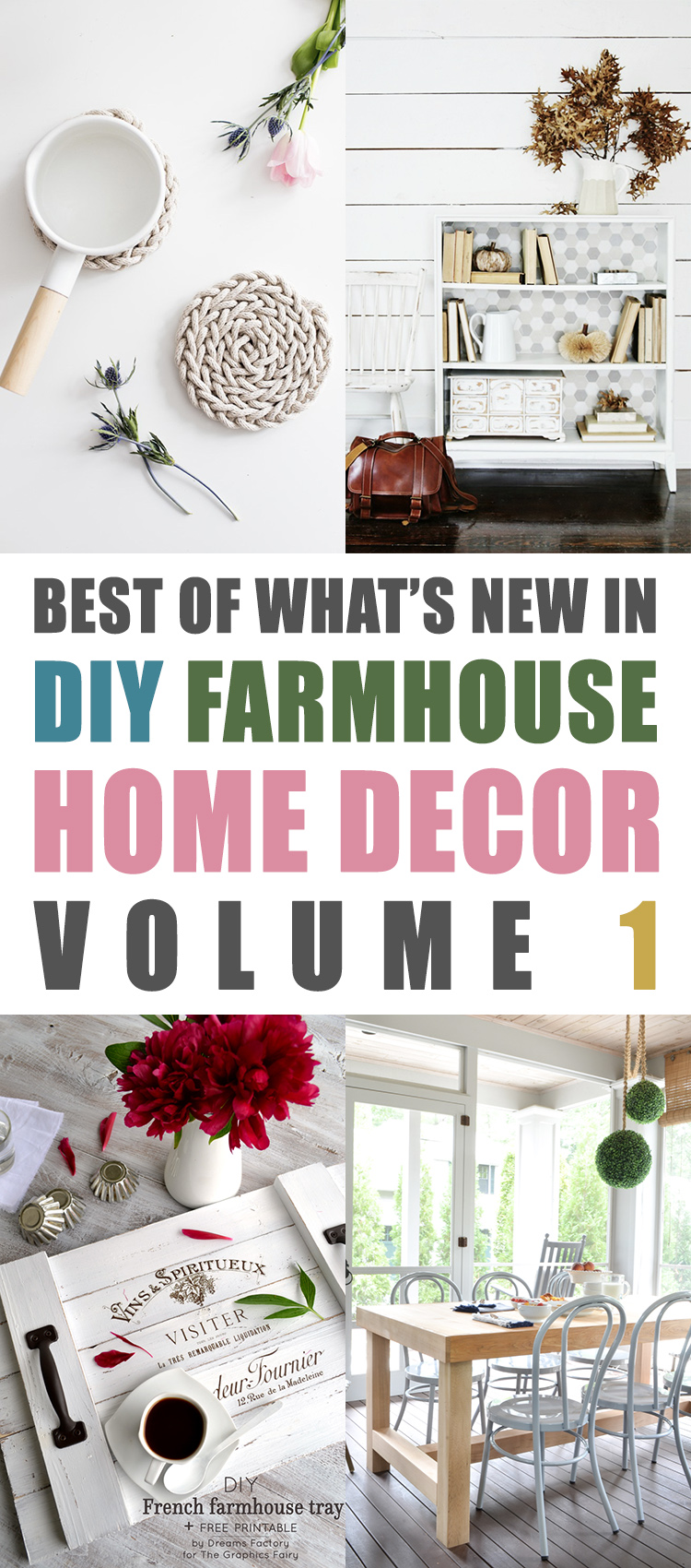 The Best of What's New in DIY Farmhouse Home Decor Volume 1