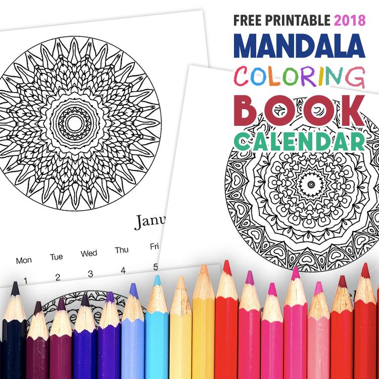 Free Printable Mandala Coloring Book Calendar - 2018 Printable Calendar