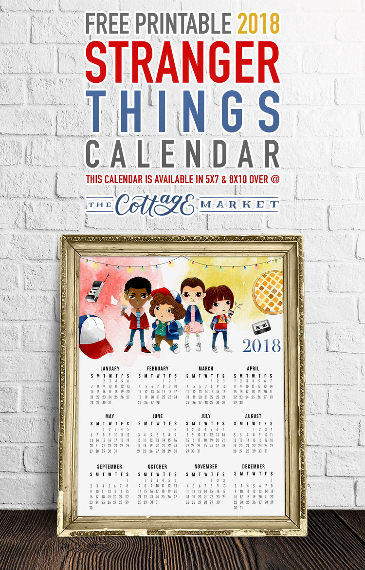 Stranger Things Character Calendar - 2018 Printable Calendars Collection
