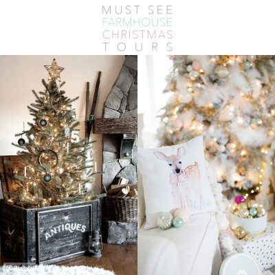 Must See Farmhouse Christmas Tours!