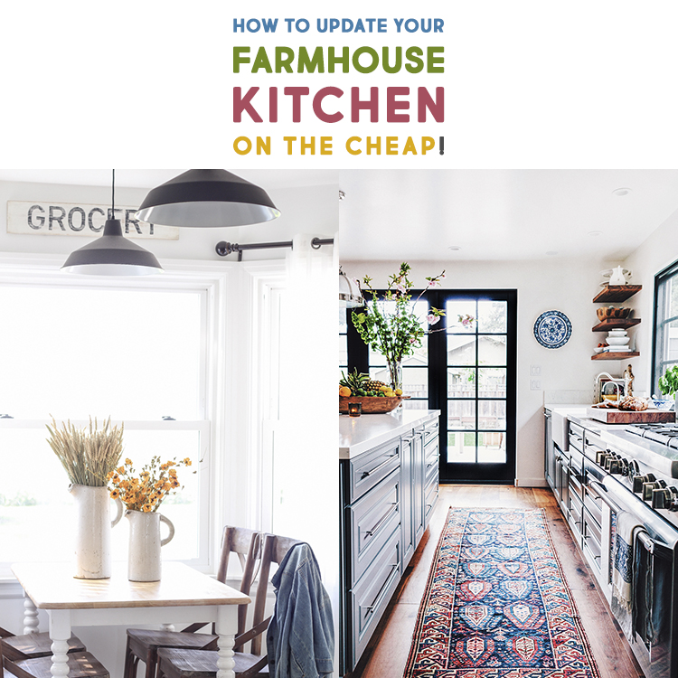 How to update your farmhouse kitchen on the cheap the for Cheap kitchen update ideas