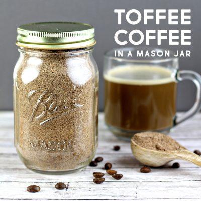 Toffee Coffee in a Mason Jar Gift