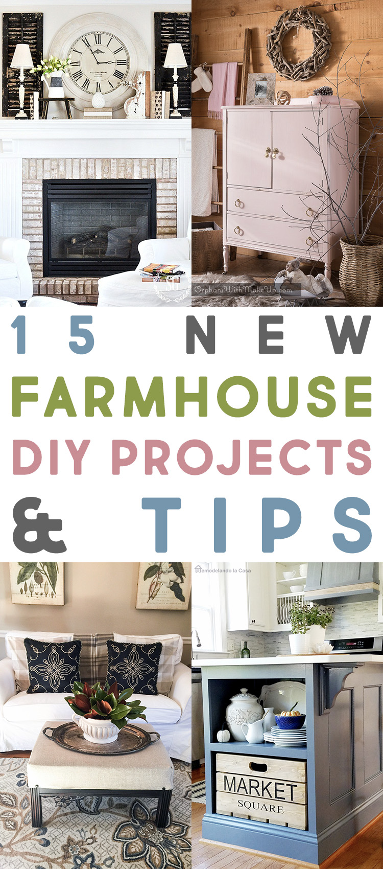 15 New Farmhouse DIY Projects and Tips!