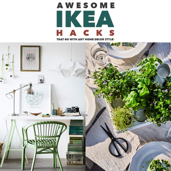 Awesome IKEA Hacks That Go With ANY Home Decor Style