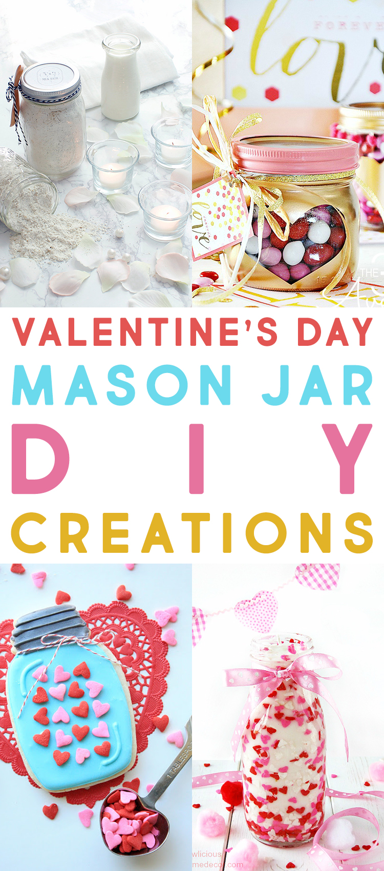 Valentine's Day Mason Jar DIY Creations