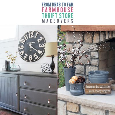 From Drab to Fab Farmhouse Thrift Store Makeovers