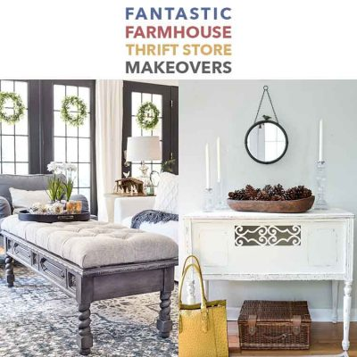 Fantastic Farmhouse Thrift Store Makeovers