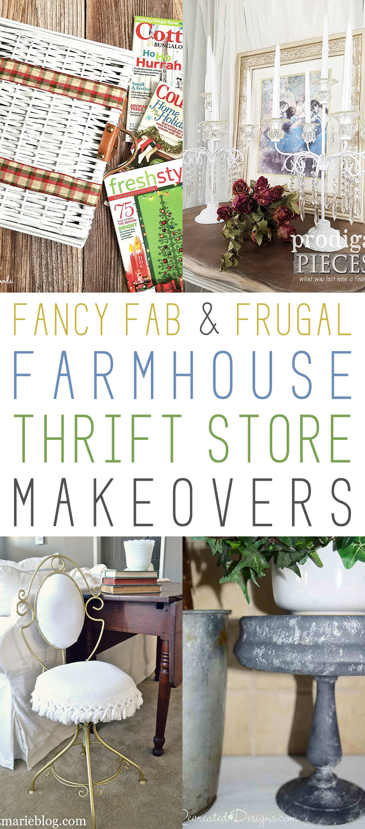 Fancy fab and frugal farmhouse thrift store makeovers for Fancy farmhouse