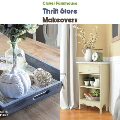 Clever Farmhouse Thrift Store Makeovers