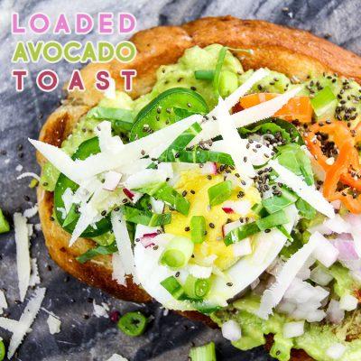 Loaded Avocado Toast