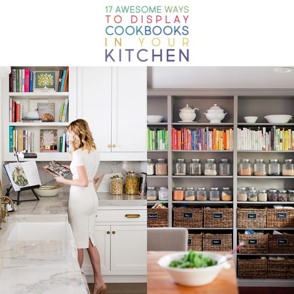 17 Awesome Ways To Display Cookbooks in Your Kitchen
