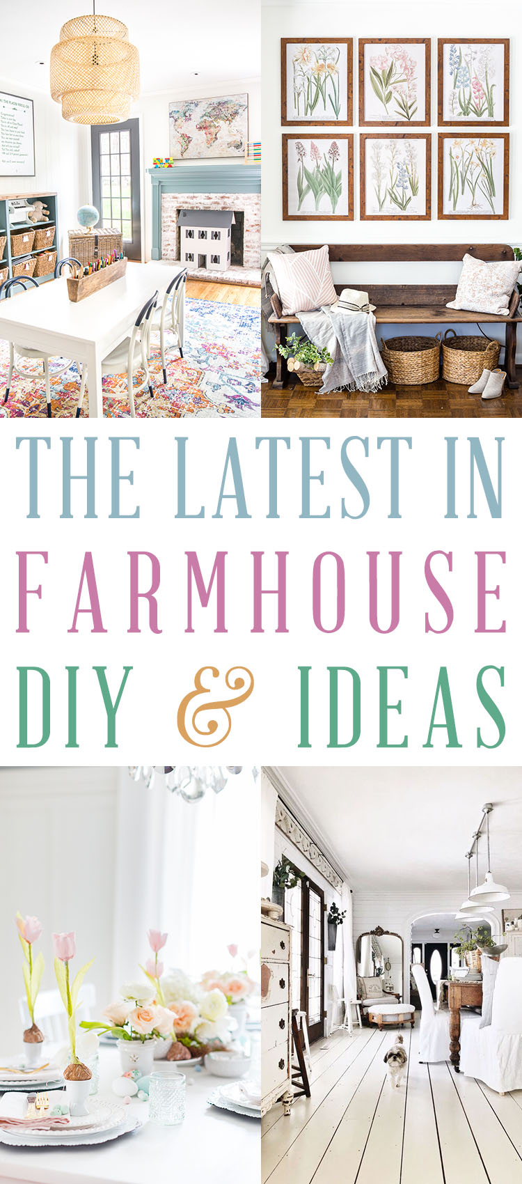 The Latest in Farmhouse DIY & Ideas!