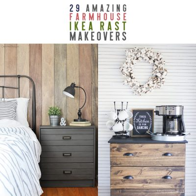 29 Amazing Farmhouse IKEA Hack Rast Makeovers