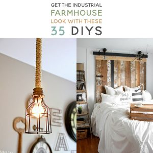 Get the Industrial Farmhouse Look with these 35 DIYs