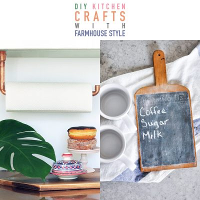 25 DIY Kitchen Crafts with Farmhouse Style