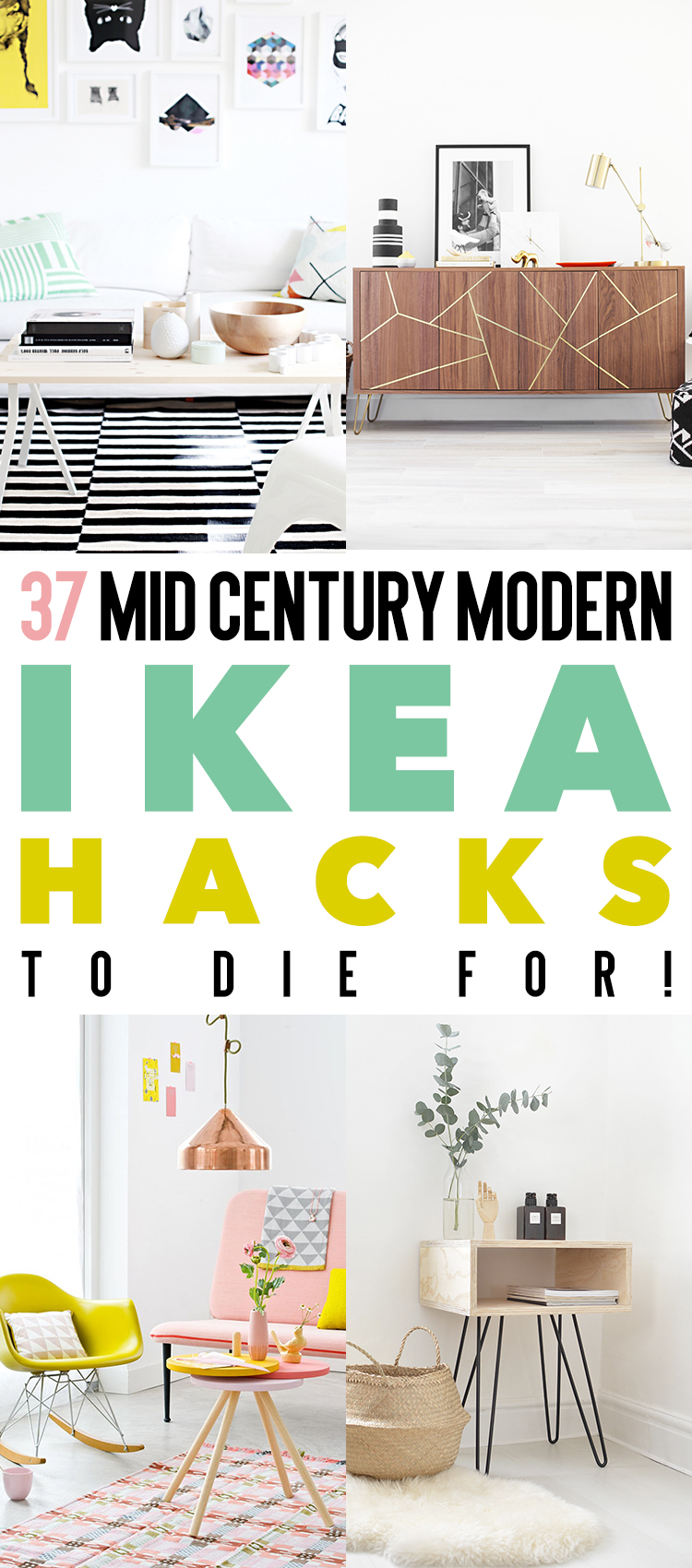 37 IKEA furniture hacks for anyone that loves mid century modern design