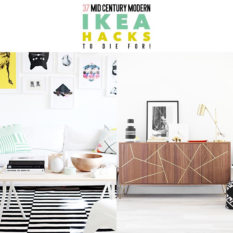 37 Mid Century Modern IKEA Hacks