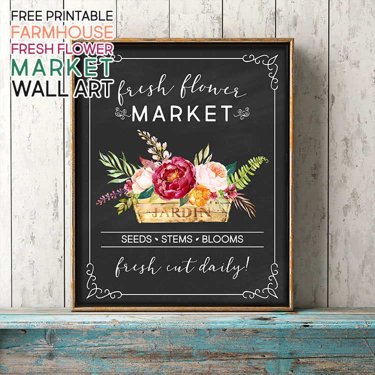 Free Printable Farmhouse Fresh Flower Market Wall Art